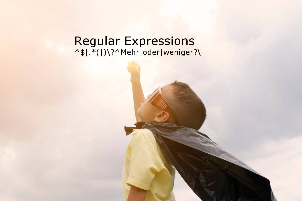 Superkräfte mit Regulären Ausdrücken erlangen